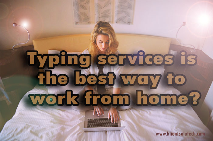 work from home agencies typing services is the best way to work from home 1784