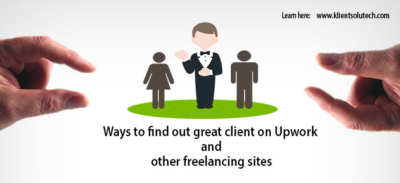 find good clients on Upwork