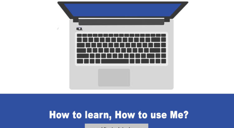 How to Learn, How to use computers