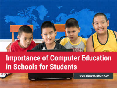 Importance of Computer Education in Schools for Students