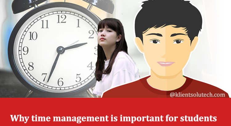 Why time management is important for students
