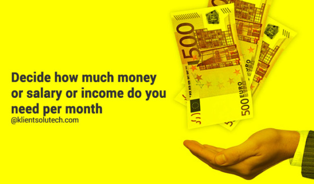 decide how much money you want to earn monthly from your selected career
