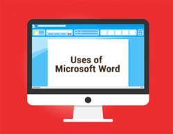 features and uses of Microsoft word