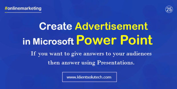 Answer people with using power point presentation to add value in your marketing