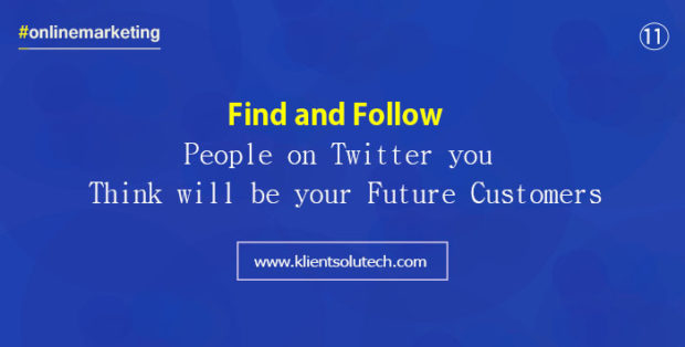 find and follow people on the internet - online marketing quotes