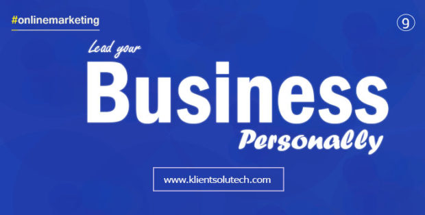 Lead your business personally to promote your business online - quotes about online marketing