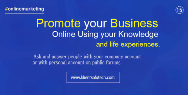 answer people with your knowledge and experiences on public forums and QA website with link promotion