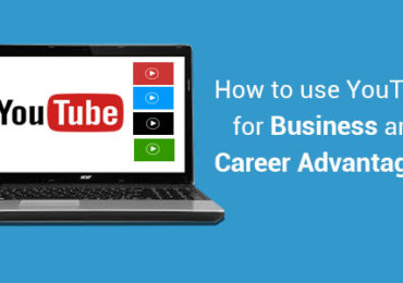 Advantages of YouTube for Business and Career