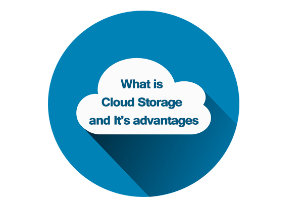 cloud storage and its advantages in our daily life