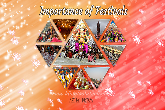 importance of festivals in our life