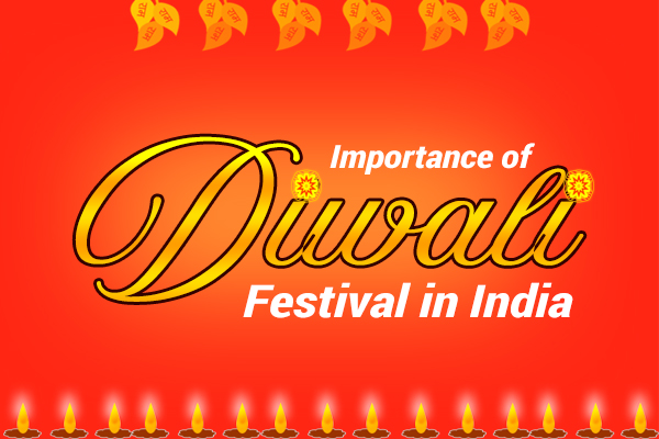Importance of Diwali festival in India
