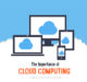 Importance of cloud computing technology