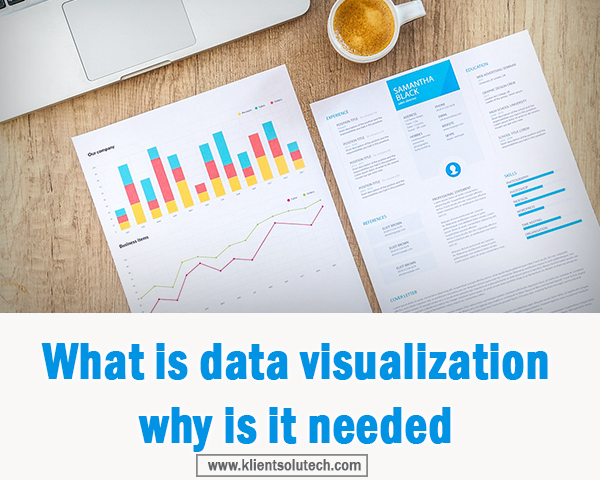 What is data visualization why is it needed