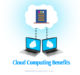 Top 8 powerful benefits of cloud computing for business