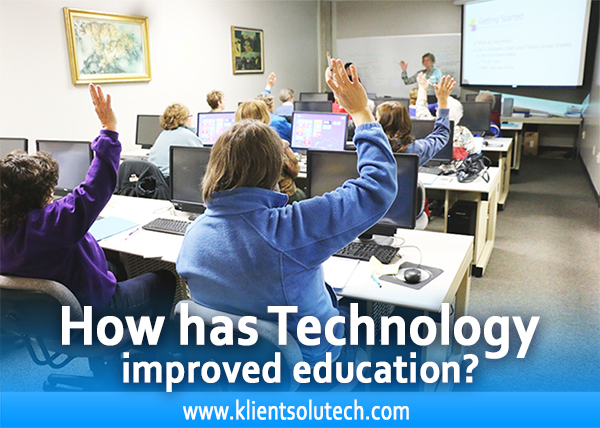 How has technology improved education?
