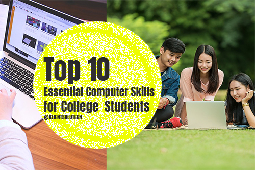 ESSENTIAL COMPUTER SKILLS FOR STUDENTS