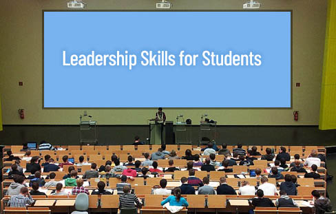 Importance of Leadership Skills for Students
