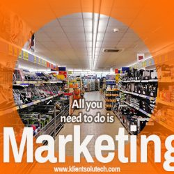 all you need to do is marketing - importance of marketing in business success