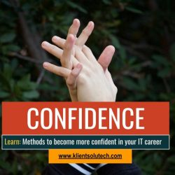 Methods to become more confident in your IT career